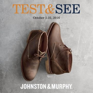 Johnston & Murphy Test & See event | October 1 – 31st