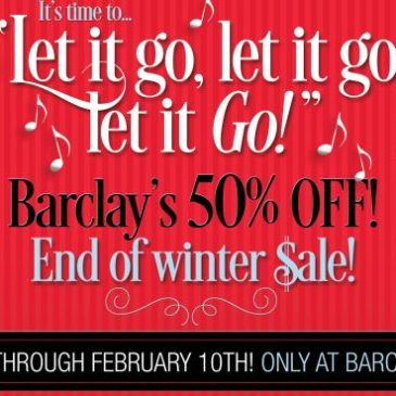 Barclay's End of Winter Sale Now through Feb 10th!